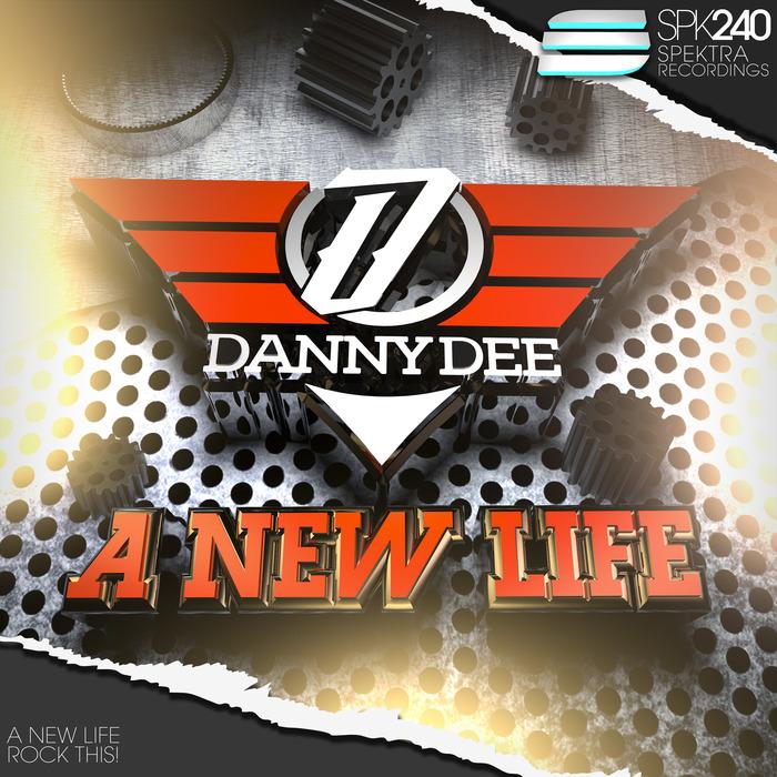 DANNY DEE - A New Life