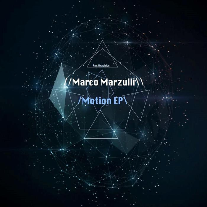 MARCO MARZULLI - Motion EP
