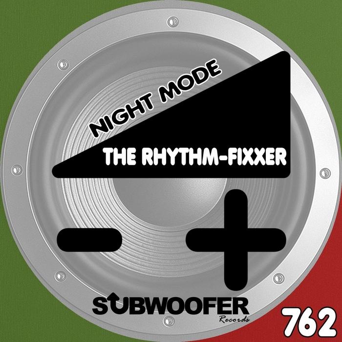 THE RHYTHM-FIXXER - Night Mode
