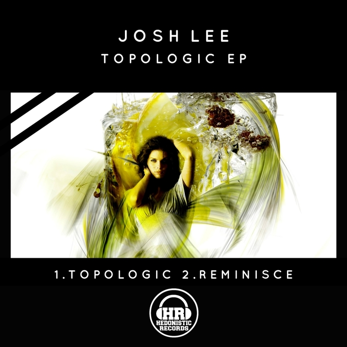 JOSH LEE - Topologic EP