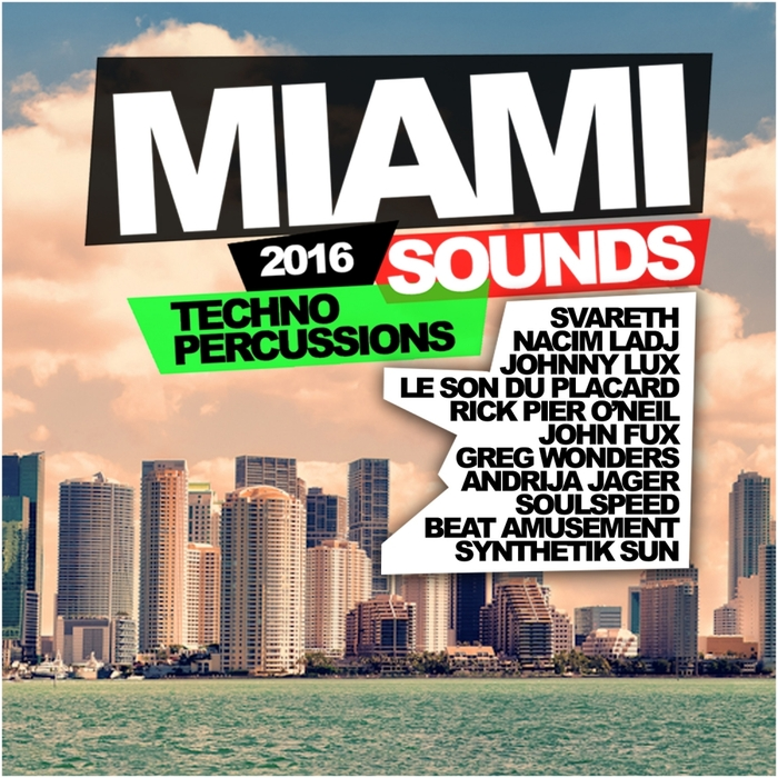 VARIOUS - Miami Sounds 2016: Techno Percussions
