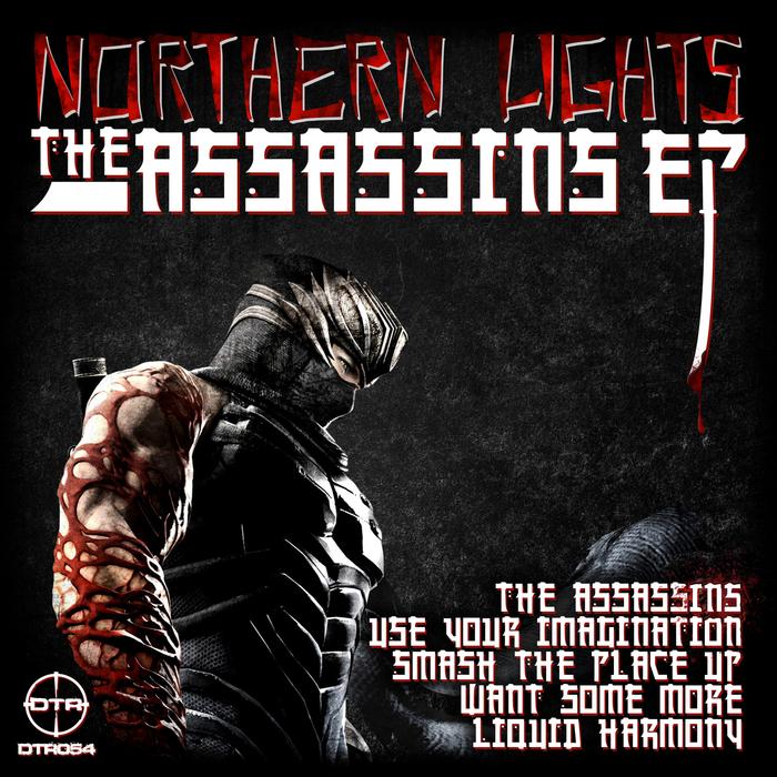 NORTHERN LIGHTS - The 'Assassins' EP