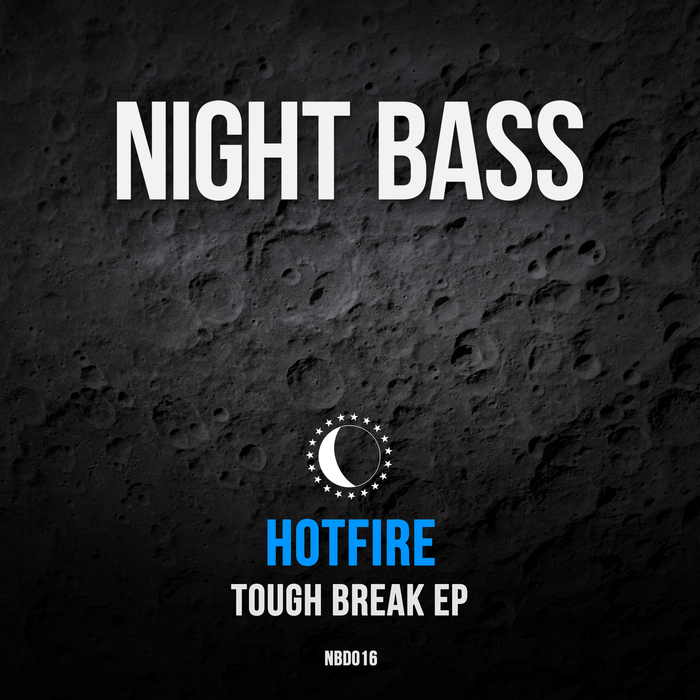 HOTFIRE - Tough Break