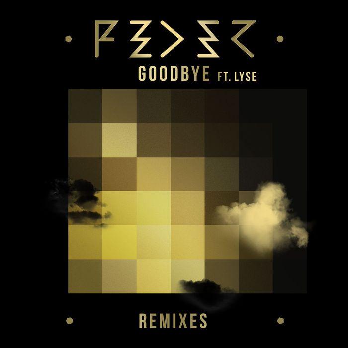 FEDER feat LYSE - Goodbye