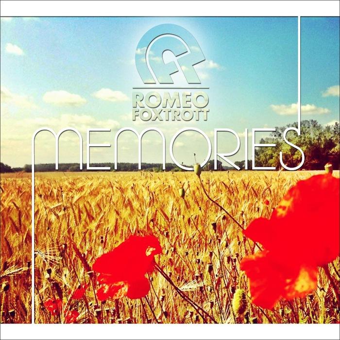 ROMEOFOXTROTT - Memories Remixes