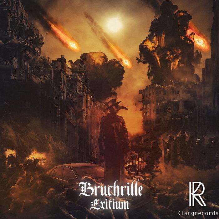 BRUCHRILLE - Exitium