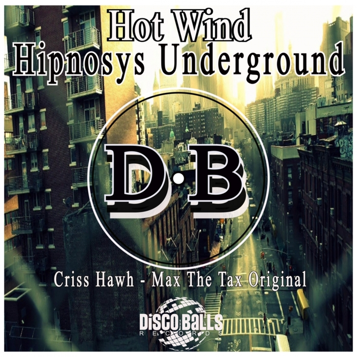 HOT WIND - Hipnosys Underground