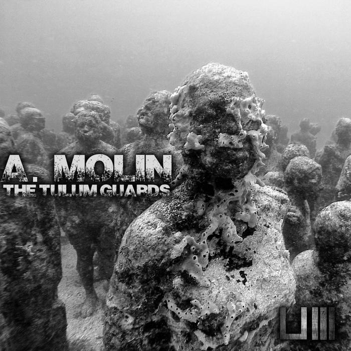 A MOLIN - The Tulum Guards