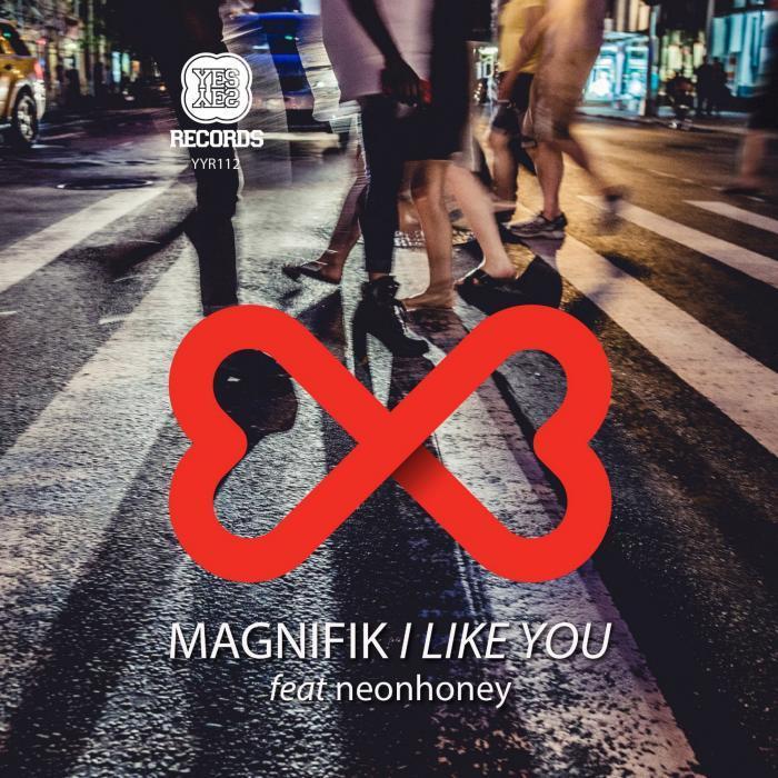 MAGNIFIK - I Like You EP
