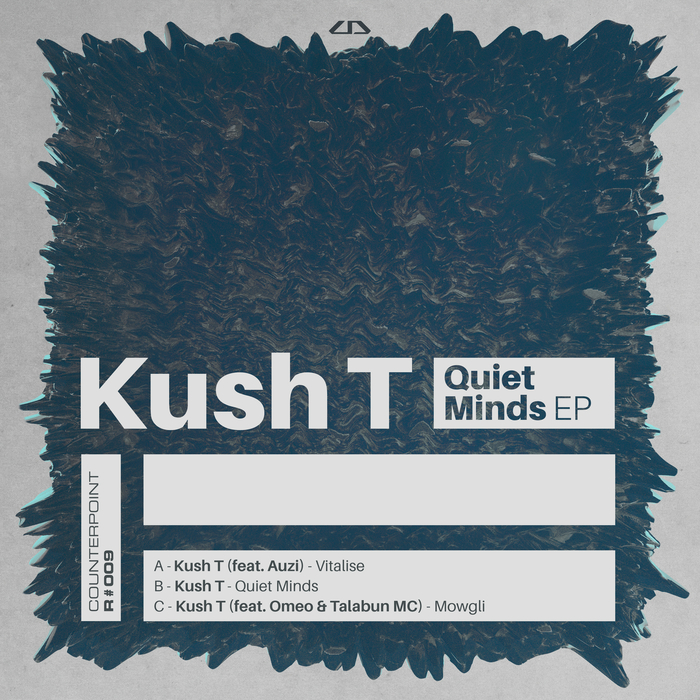 KUSH T - Quiet Minds