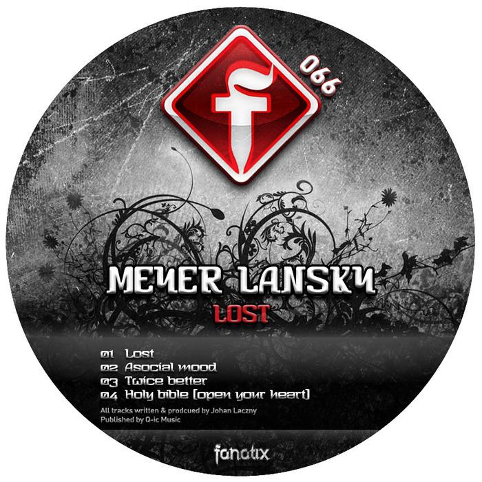 MEYER LANSKY - Lost EP