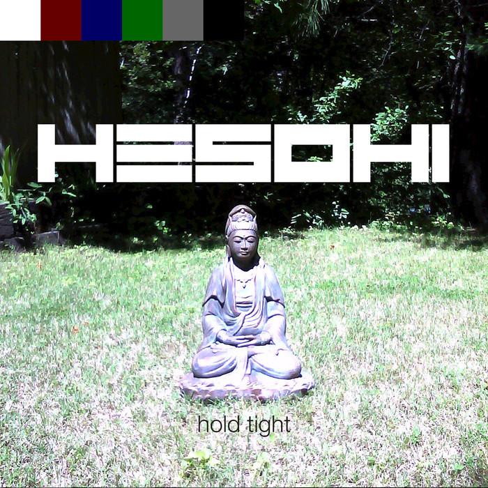 HESOHI - Hold Tight