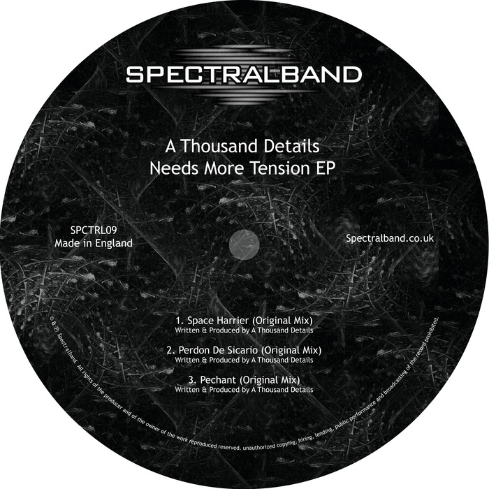 A THOUSAND DETAILS - Needs More Tension EP