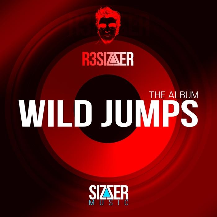 R3SI7ZER - Wild Jumps (The Album)