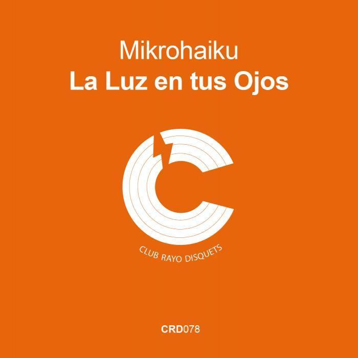 MIKRO HAIKU - La Luz En Tus Ojos