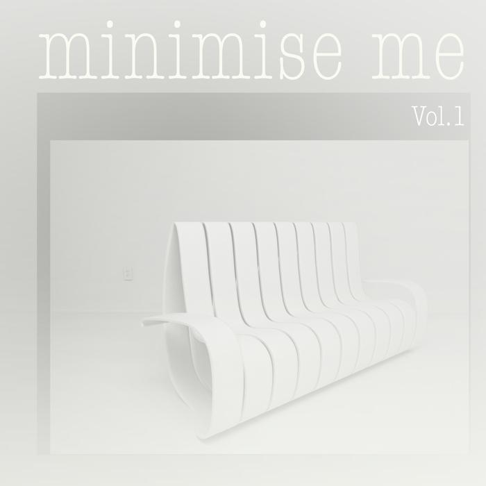 VARIOUS - Minimise Me Vol 1