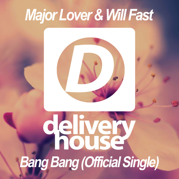 MAJOR LOVER/WILL FAST - Bang Bang (Official Single)