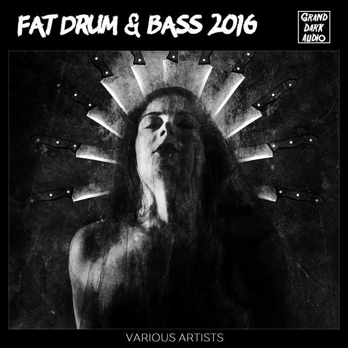 VARIOUS - Fat Drum & Bass 2016