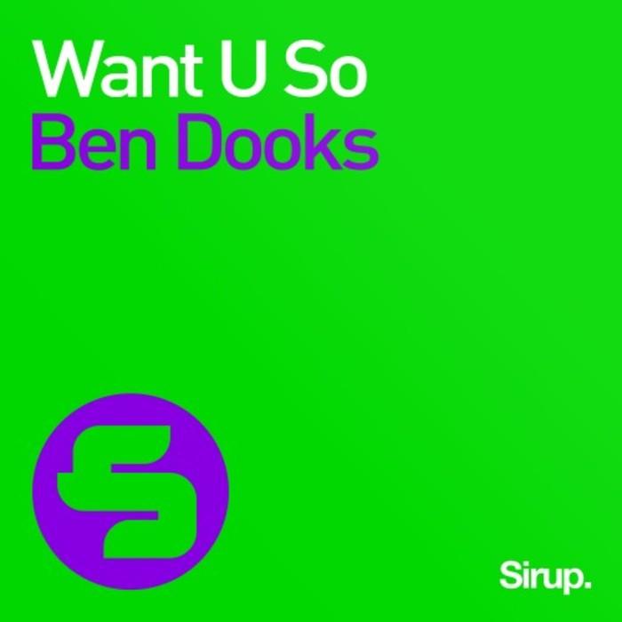 BEN DOOKS - Want U So