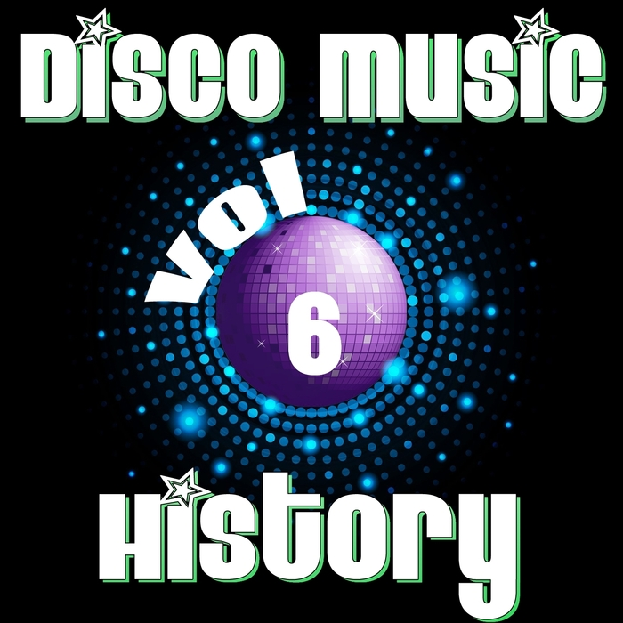 VARIOUS - Disco Music History Vol 6