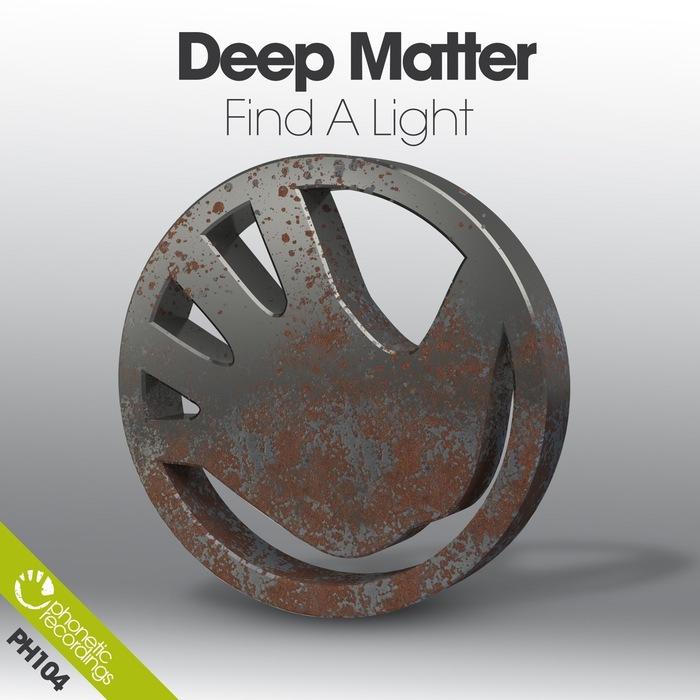 DEEP MATTER - Find A Light