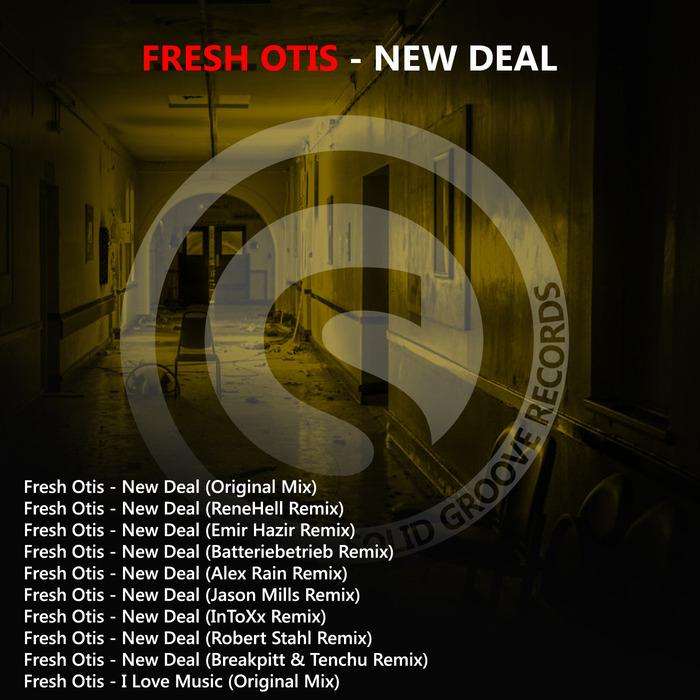 FRESH OTIS - New Deal