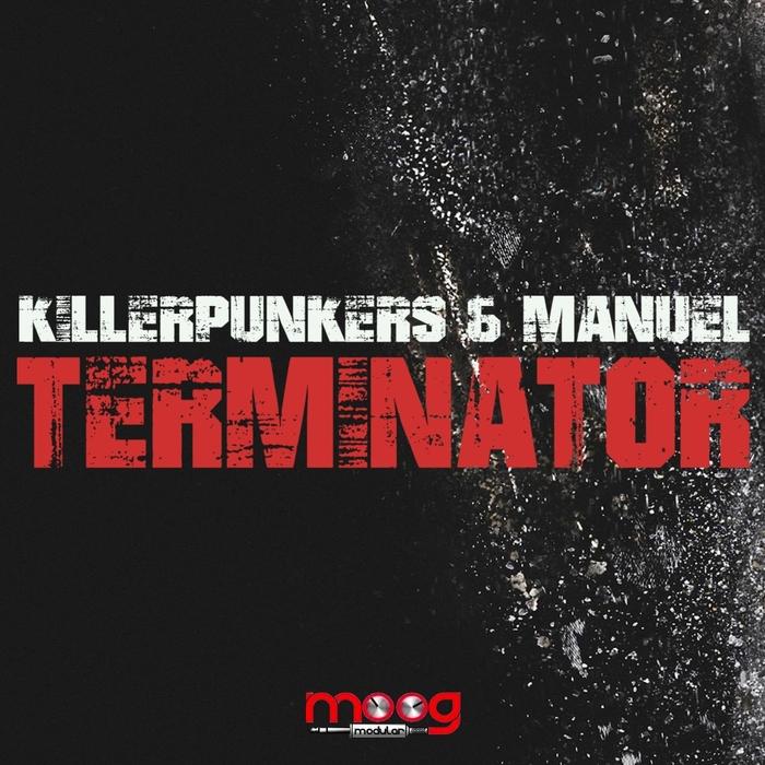 KILLERPUNKERS/MANUEL - Terminator