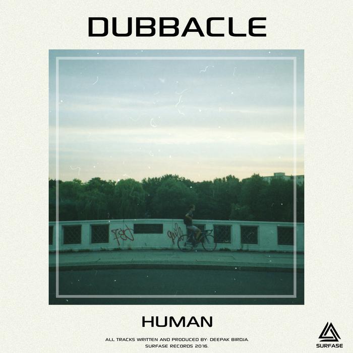 DUBBACLE - Human