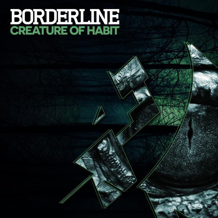 BORDERLINE - Creature Of Habit