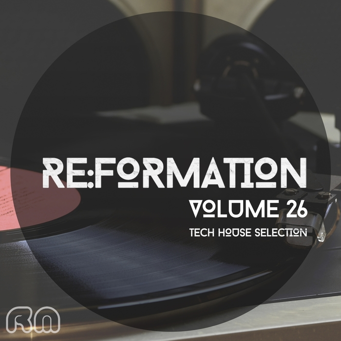 VARIOUS - Re:Formation Vol 26/Tech House Selection