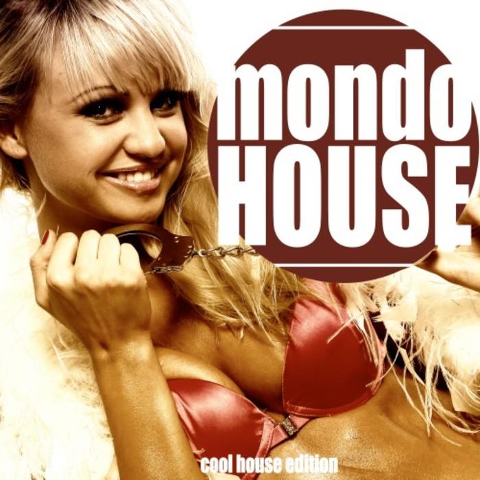 VARIOUS - Mondo House