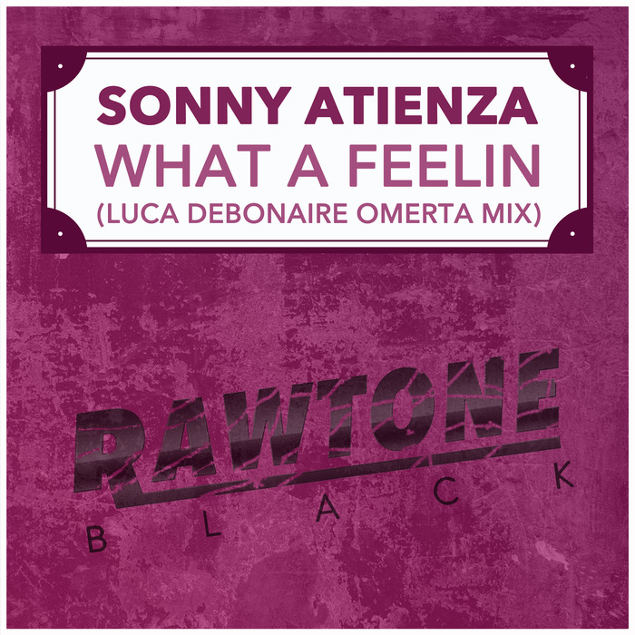 SONNY ATIENZA - What A Feelin