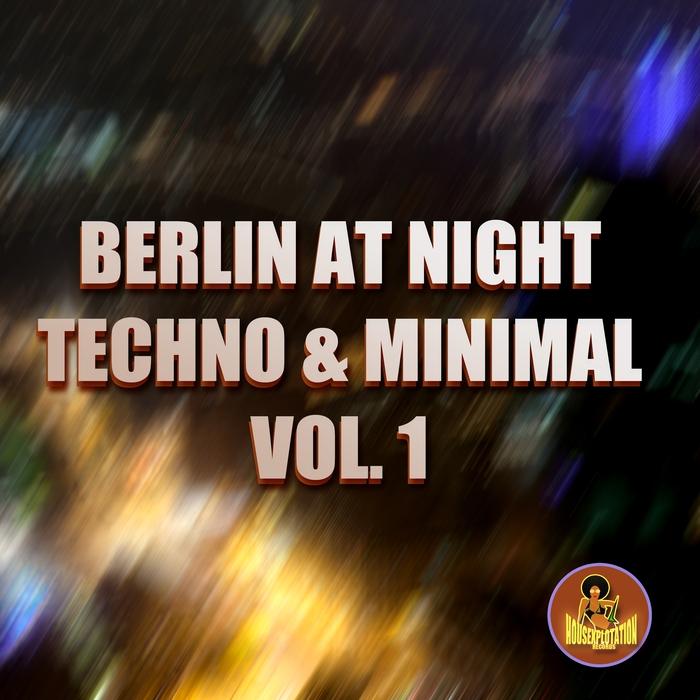 VARIOUS - Berlin At Night Techno & Minimal Vol 1