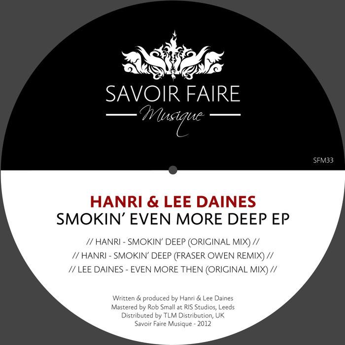 HANRI/LEE DAINES - Smokin Even More Deep EP