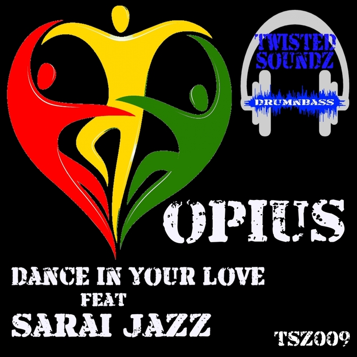 OPIUS feat SARAI JAZZ - Dance In Your Love