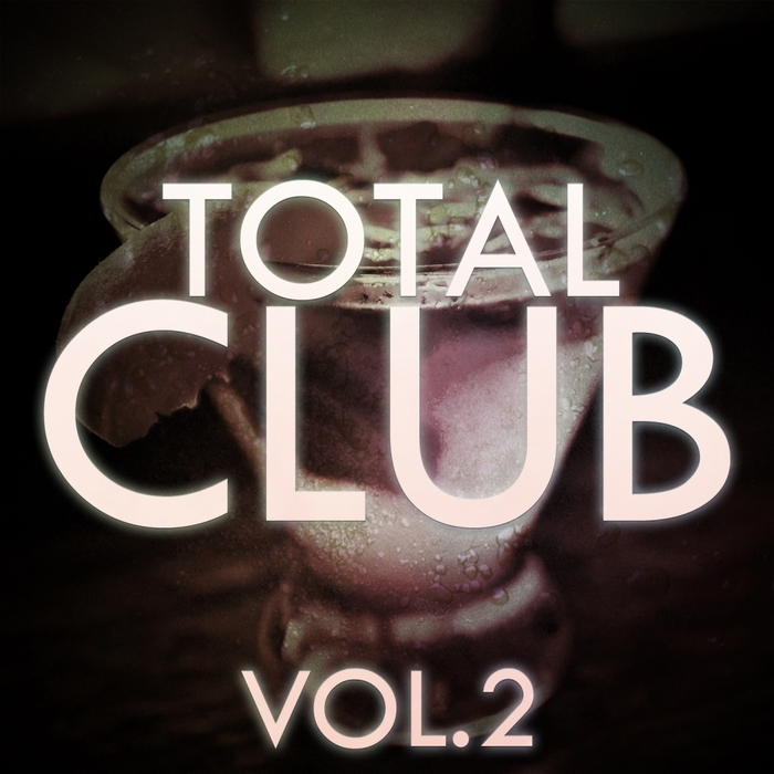 VARIOUS - Total Club Vol 2