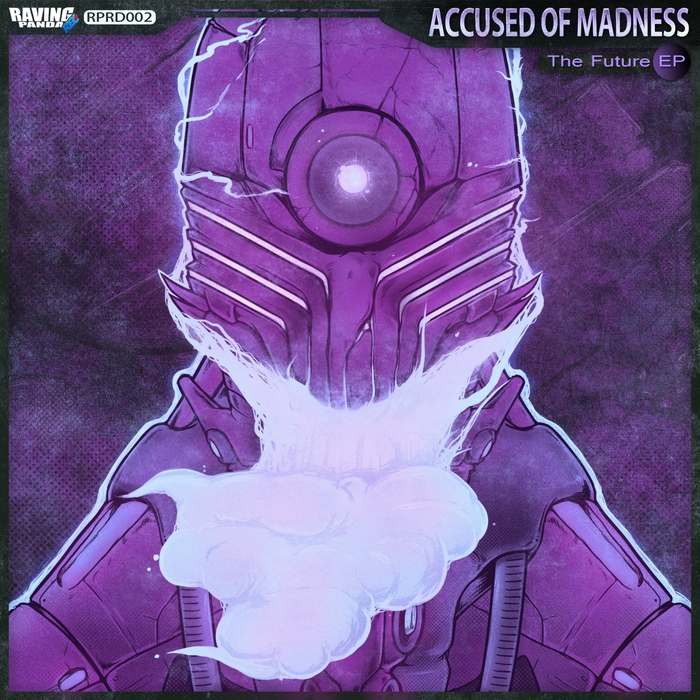 ACUSSED OF MADNESS - The Future EP