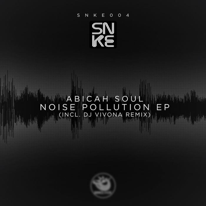 ABICAH SOUL - Noise Pollution EP