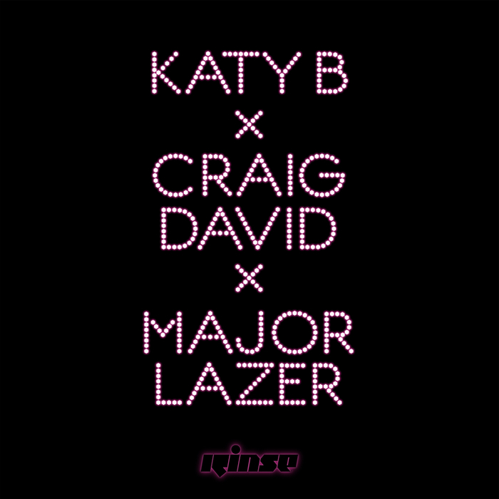 KATY B feat CRAIG DAVID/MAJOR LAZER - Who Am I