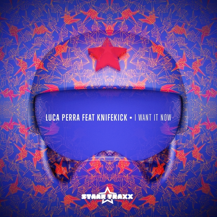 LUCA PERRA - I Want It Now