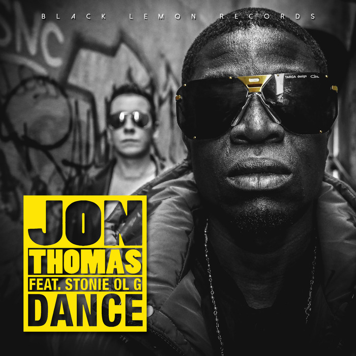 JON THOMAS feat STONIE OL'G - Dance