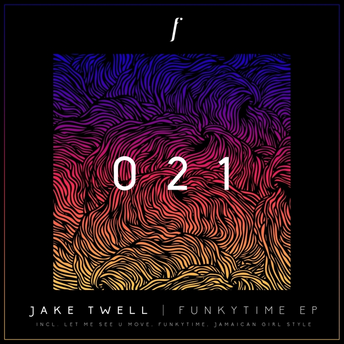 JAKE TWELL - Funkytime EP