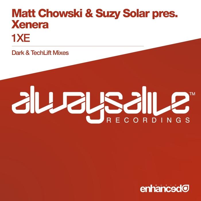 MATT CHOWSKI/SUZY SOLAR presents XENERA - 1XE