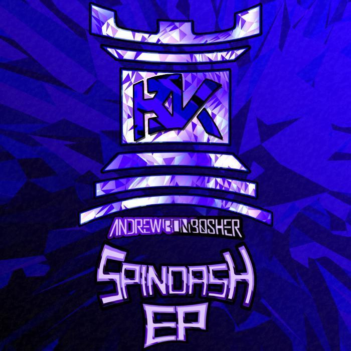 ANDREW BON BOSHER - SpinDash EP
