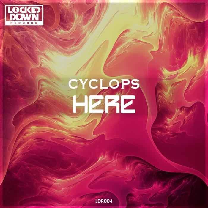 CYCLOPS - Here