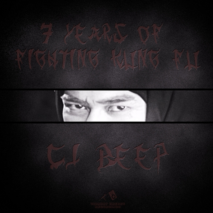 CJ BEEP - 7 Years Of Fighting Kung Fu