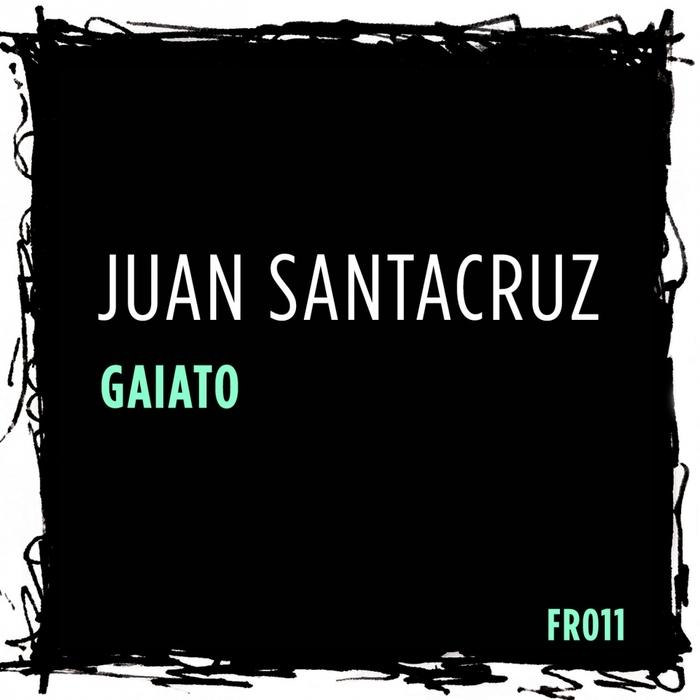 JUAN SANTACRUZ - Gaiato