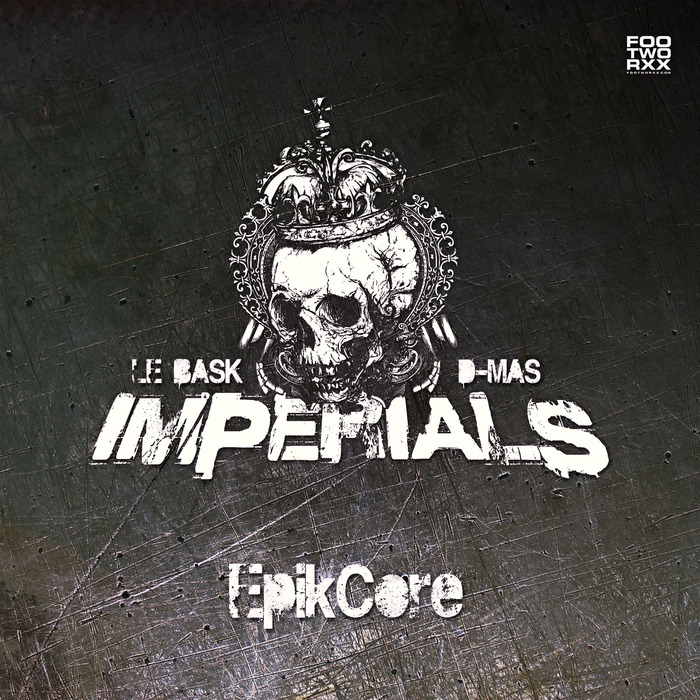 IMPERIALS aka LE BASK/D-MAS - EpikCore