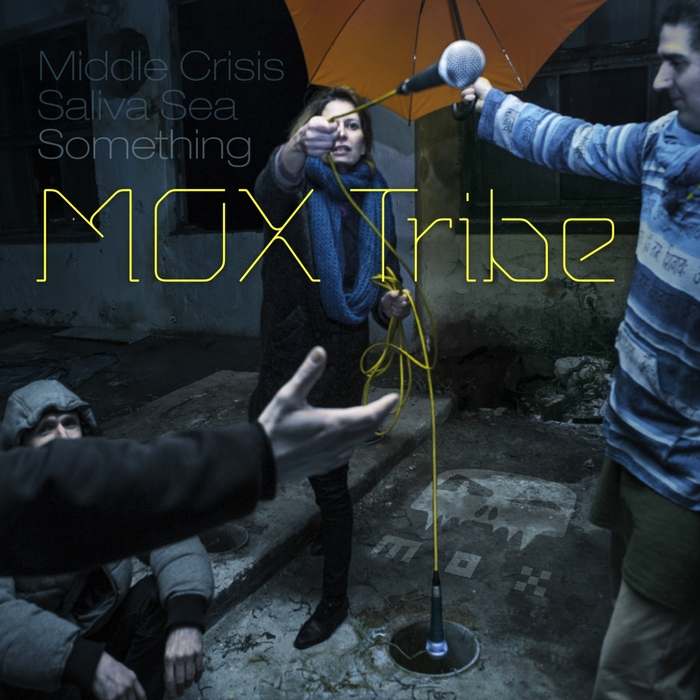 MOX TRIBE - Something