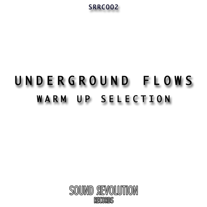 VARIOUS - Underground Flows (Warm Up Selection)